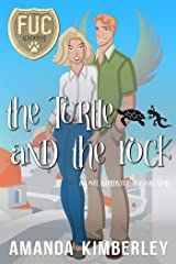 The Turtle and the Rock (FUC Academy Book 18) Kindle Edition
