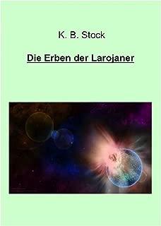 Die Erben der Larojaner (German Edition)