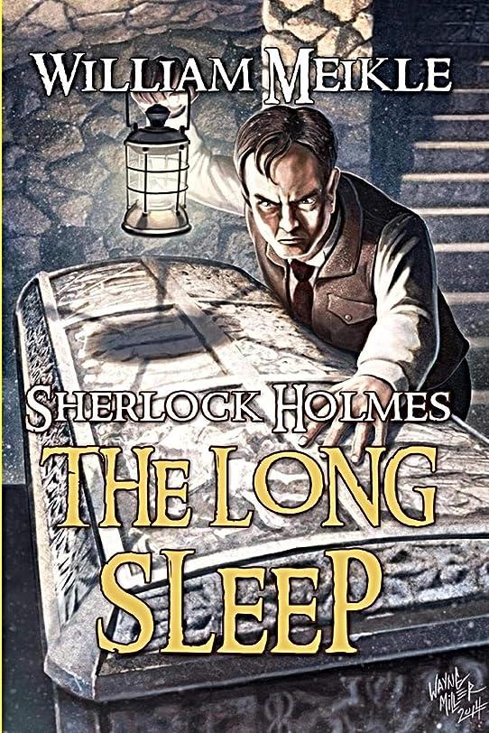 スラダム犯すアミューズメントThe Long Sleep: A Weird Sherlock Holmes Adventure