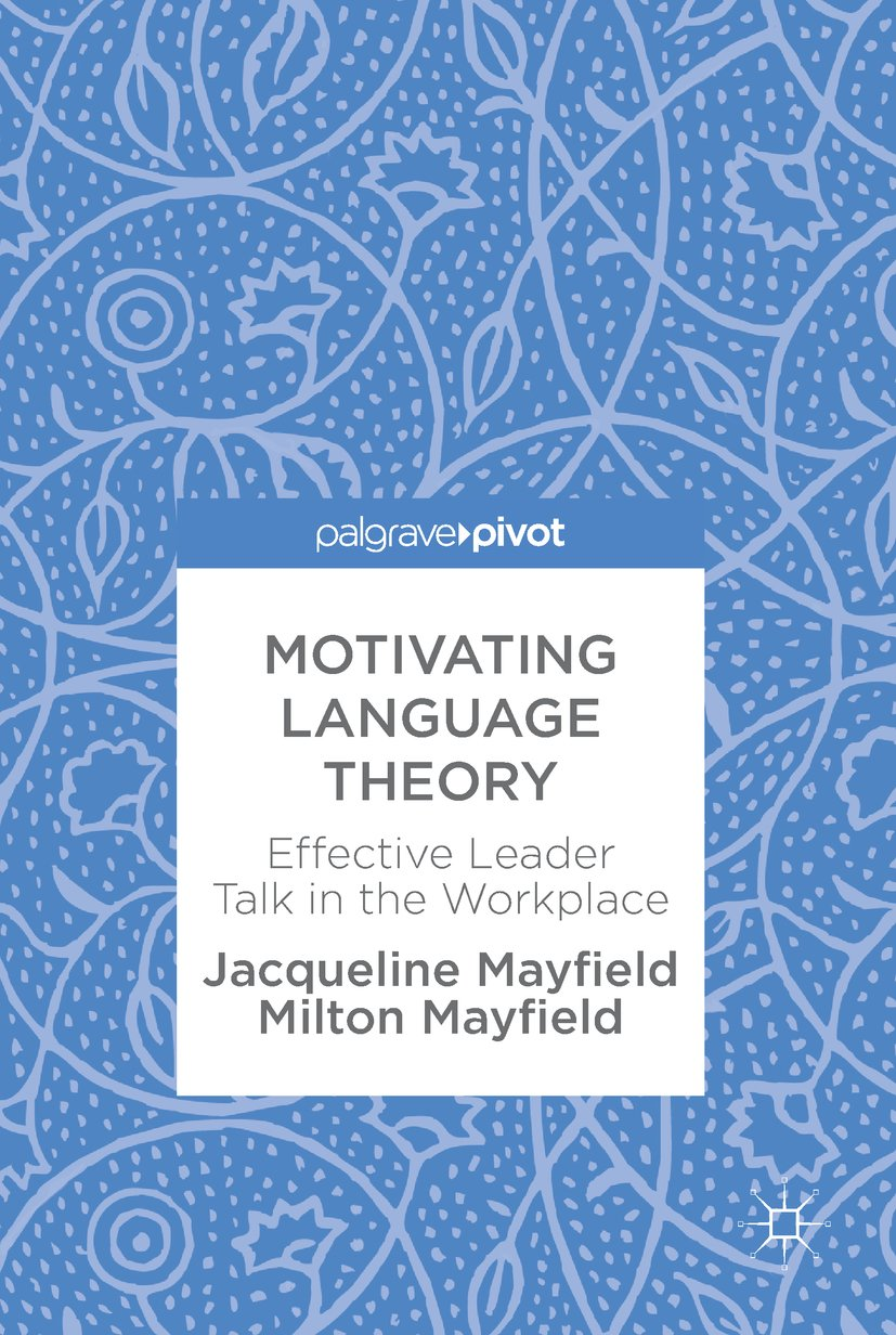 Motivating Language Theory: Effective Leader Talk in the Workplace