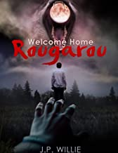 Welcome Home, Rougarou: A Short Story