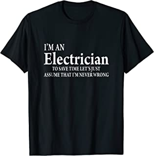 I'm A Electrician T-Shirt, Funny Job Title Saying Quote Gift