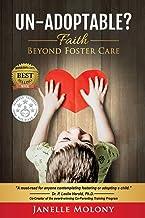 Un-Adoptable?: Faith Beyond Foster Care