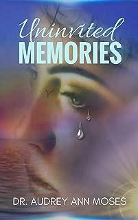 Uninvited Memories