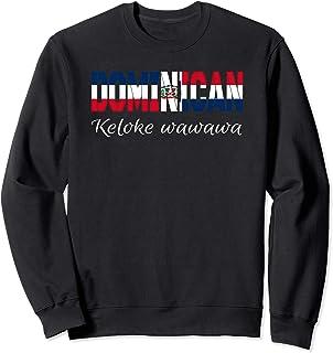 Dimelo Ke Lo Ke Dominican Republic KLK wawawa Gifts Sweatshirt