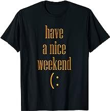 i wish you a nice weekend