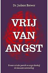 Vrij van angst (Dutch Edition) Format Kindle