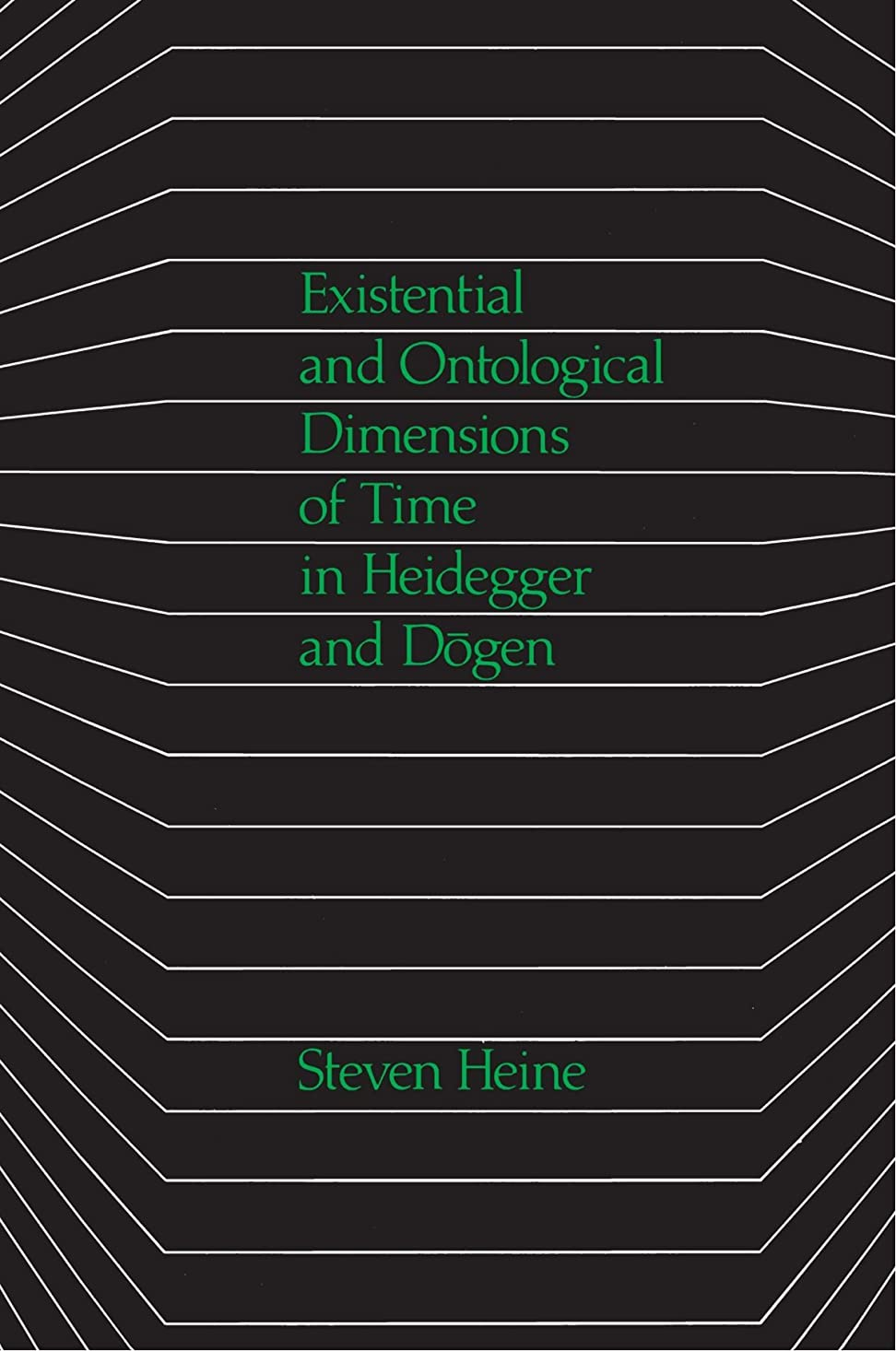 請願者最近バンケットExistential and Ontological Dimensions of Time in Heidegger and Dogen (Suny Buddhist Studies)