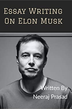 ESSAY WRITING ON ELON MUSK