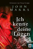 Coverbild von Ich kenne deine Lügen, von John Marrs