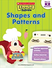 Scholastic Learning Express K2 - Shapes and Patterns