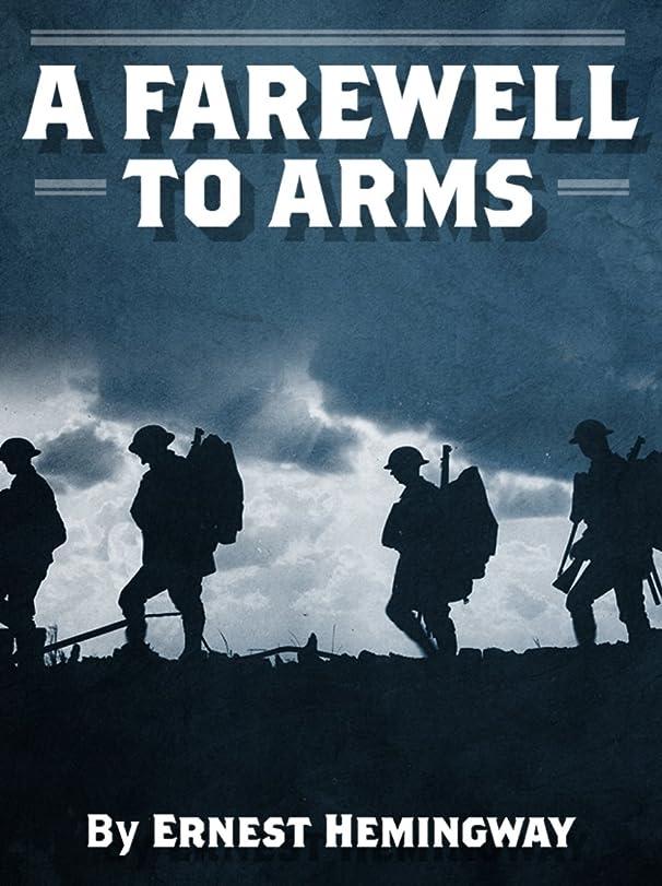 控える追加する伝染病A Farewell to Arms (Annotated) (English Edition)