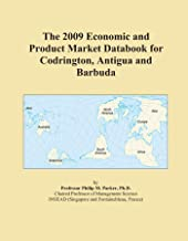 The 2009 Economic and Product Market Databook for Codrington, Antigua and Barbuda