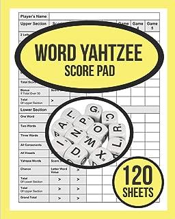 Word Yahtzee Score Pad For Word Yahtzee: 120 WORD Yahtzee Score Sheet, Game Record Score Keeper Book, Score Card For WORD Yahtzee