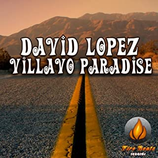 David Lopez - Villavo Paradise