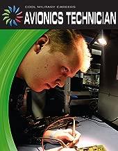 Avionics Technician (21st Century Skills Library: Cool Military Careers)