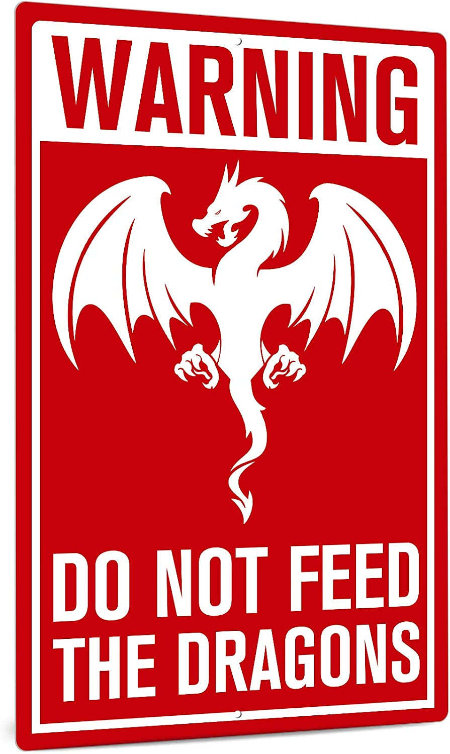 Putuo Decor Warning Sign, Retro Funny Aluminum Metal Wall Sign for Indoor/Outdoor, 12x8 Inches Easy Mounting - Do Not Feed The Dragons