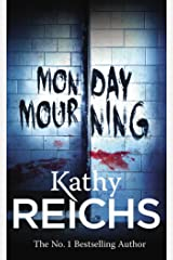 Monday Mourning: (Temperance Brennan 7) Kindle Edition
