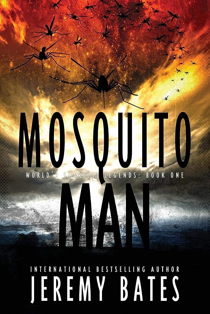 処方する集まるクーポンMosquito Man: An edge-of-your-seat psychological thriller (World's Scariest Legends)