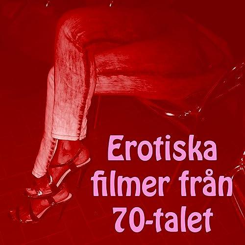 Erotiska Filmer