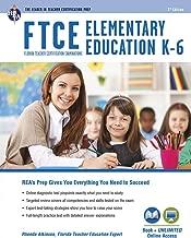 FTCE Elementary Education K-6 Book + Online (FTCE Teacher Certification Test Prep)