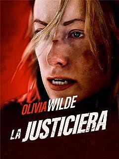 La justiciera