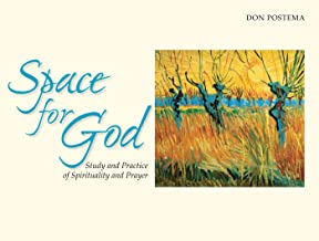 Space for God: Study and Practice of Spirituality and Prayer