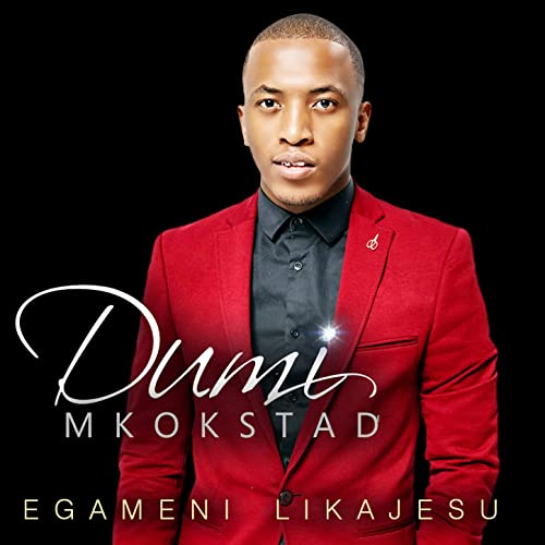 Dumi Mkokstad Ziphozenkosi Mp3 Download Mp3 top Quality Mp3 with size MB - Mp3 Download