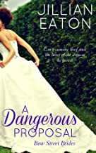A Dangerous Proposal (Bow Street Brides Book 2)