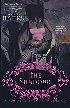 The Shadows: A Vampire Huntress Legend (Vampire Huntress Legends, 11)