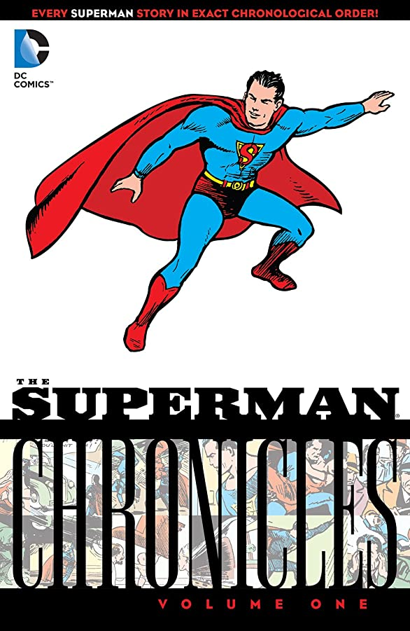 見捨てる潤滑する爆発するSuperman Chronicles Vol. 1 (English Edition)