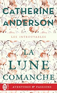 La Lune Comanche (Aventures & Passions)