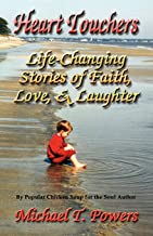 Heart Touchers: Life-Changing Stories of Faith, Love, and Laughter
