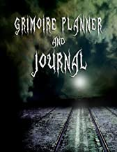 Grimoire Planner and Journal: For Casting Spells and Planning Rituals