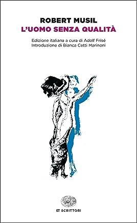 Luomo senza qualità (Einaudi tascabili. Classici)
