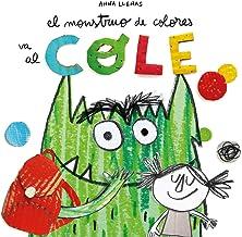 El Monstruo de Colores va al cole (Spanish Edition)