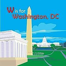 W is for Washington, D.C (Alphabet Cities)