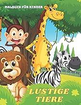 LUSTIGE TIERE - Malbuch Für Kinder (German Edition)