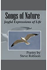 Songs of Nature: Joyful Expressions of Life Kindle Edition