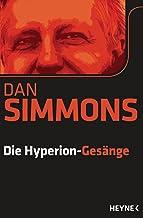 Die Hyperion-Gesänge: Zwei Romane in einem Band (German Edition)