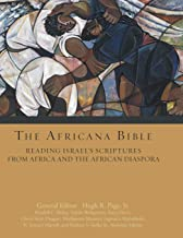 The Africana Bible: Reading Israel`s Scriptures from Africa and the African Diaspora