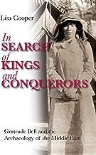 في البحث عن الملوك و conquerors: gertrude و archaeology جرس الأوسط East