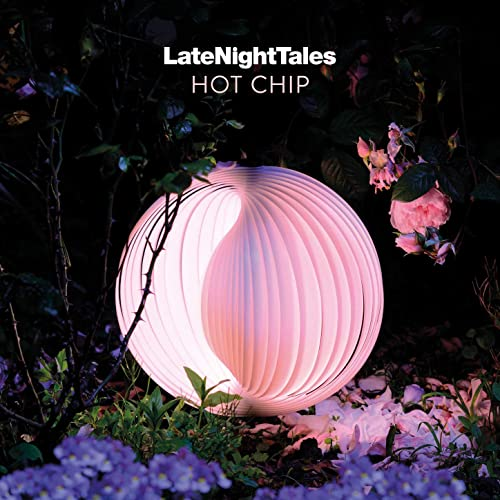 Late Night Tales: Hot Chip [Clean]