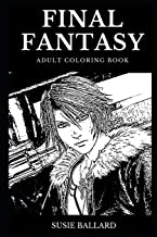 Final Fantasy Adult Coloring Book: Legendary Video Game Franchise and Cultural Treasure, Famous Fantasy RPG and Game Prodigy Inspired Adult Coloring Book (Final Fantasy Books)