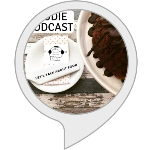 Foodie Podcast