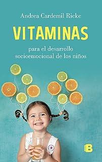 Vitaminas: Para el desarrollo socioemocional de