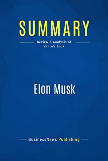 Summary: Elon Musk: Review and Analysis of Vance's Book (English Edition)