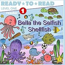 Bella the Selfish Shellfish (Sea friends learn coping skills)
