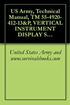 US Army, Technical Manual, TM 55-4920-412-13&P, VERTICAL INSTRUMENT DISPLAY SYSTEM BENCH TEST SET, 476-854, (NSN 4920-01-112-5905),