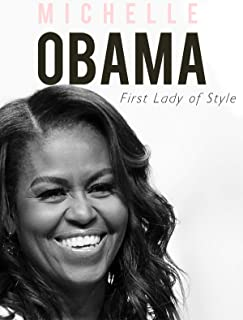 Michelle Obama: A First Lady With Style